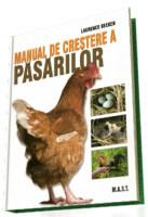 Manual de crestere a pasarilor. Ghid complet