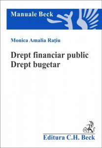 Drept financiar public. Drept bugetar | Autor: Ratiu Monica Amalia