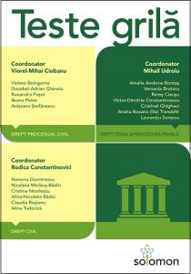 Teste Grila: Drept civil. Drept procesual civil. Drept penal. Procedura penala, 2014