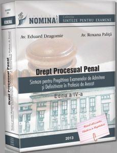Drept Procesual Penal, Editia a IV-a, 2013