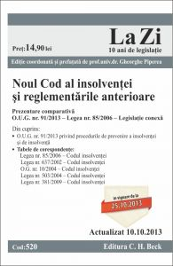 Noul Cod al insolventei si reglementarile anterioare | Editie coordonata si prefatata de prof. univ. dr. Gheorghe Piperea