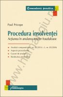 Procedura insolventei. Actiunea in anularea actelor frauduloase | Carte de: Paul Pricope
