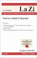 Noul si vechiul Cod penal | Actualizare: 20.09.2013